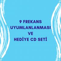 9 FREKANS UYUMLANLANMASI - HEDİYE CD SETİ